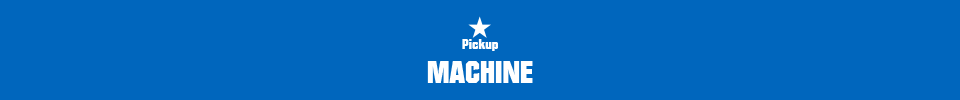 Pickup MACHINE